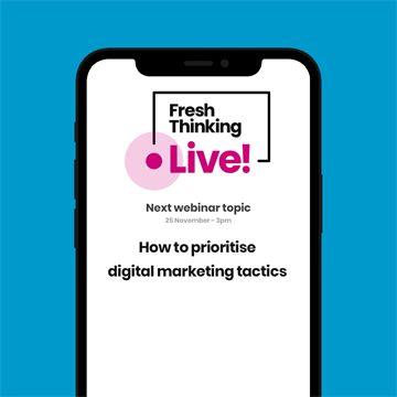 Fresh Thinking Live! Digital Marketing Webinars