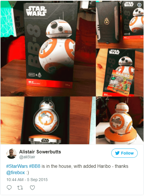 Customer thanking Firebox for BB8 and Haribo